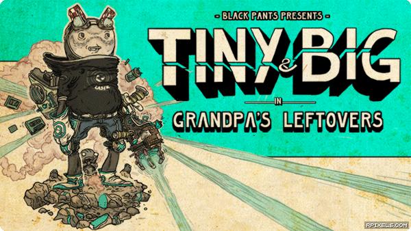 artwork.tiny-and-big-grandpas-leftovers.600x338.2012-06-19.17.png