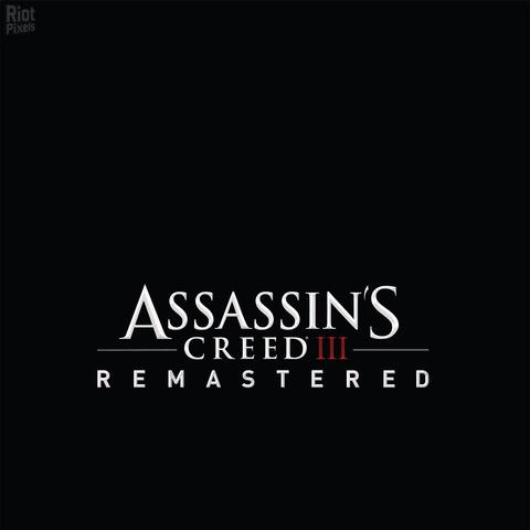 Assassin S Creed 3 Remastered Game Artworks At Riot Pixels